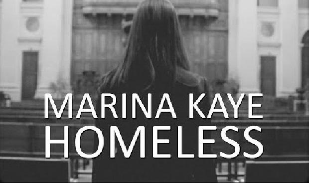 "Rewelacyjny singiel MARINY KAYE ""HOMELESS"""