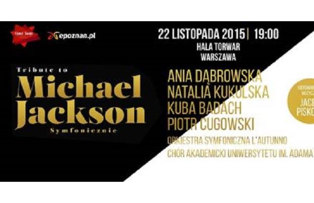 Tribute to Michael Jackson. Znani muzycy zaśpiewają przeboje króla popu