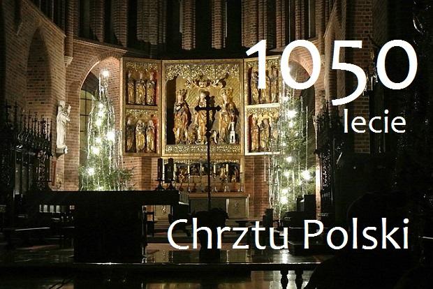 1050. rocznica chrztu Polski. Zgromadzenie Narodowe odbędzie się w Poznaniu