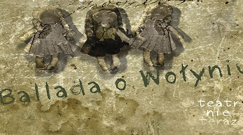 """Spektakl """"Ballada o Wołyniu"""" na Przystanku Historia IPN"""