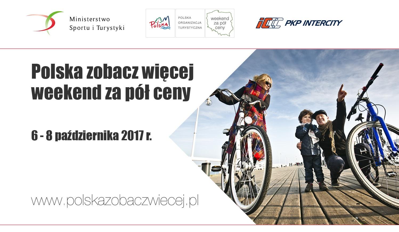 """Rusza akcja """"Polska zobacz więcej – weekend za pół ceny"""""""