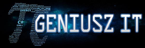 """Konkurs dla pasjonatów informatyki """"Geniusz IT"""""""