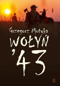 """Książka """"Wołyń '43"""" nagrodzona"""
