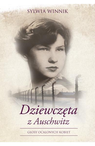 """Książka """"Dziewczęta z Auschwitz"""" od dziś w księgarniach"""