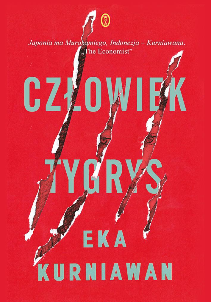 Eka Kurniawan – Człowiek tygrys. Nominacja do międzynarodowej nagrody Bookera