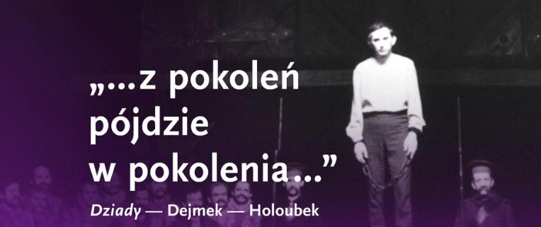 """W Teatrze Narodowym uroczysty wieczór: """"Dziady"""" – Dejmek – Holoubek"""