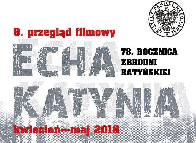 """Przegląd filmowy """"Echa Katynia"""""""