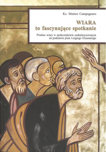 """Prezentacja książki ks. Matteo Campagnaro """"Wiara to fascynujące spotkanie"""""""