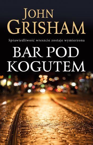 """Uczelnie zwane """"drukarniami dyplomów"""" działają nie tylko w Polsce… John Grisham """"Bar pod Kogutem"""""""
