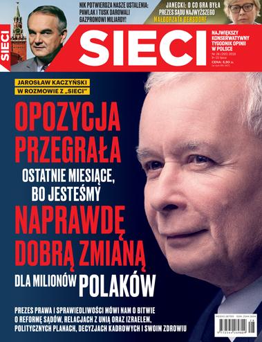 """Kaczyński dla tygodnika """"Sieci"""" o reformie sądownictwa"""