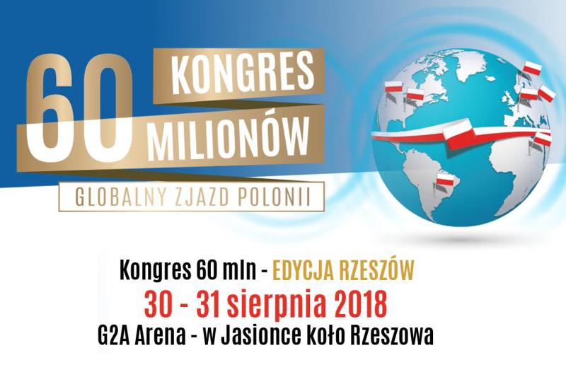 Już jutro rozpoczyna się Kongres 60 milionów – Globalny Zjazd Polonii