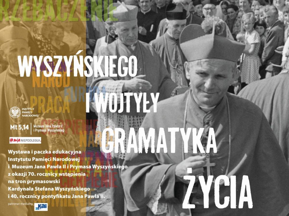 """Dziś otwarcie wystawy """"Wyszyńskiego i Wojtyły gramatyka życia"""""""