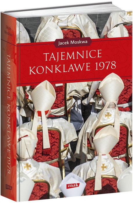 """""""Tajemnice konklawe 1978"""". 40. rocznica wyboru Karola Wojtyły na Stolicę Piotrową"""