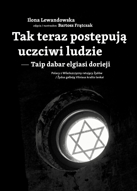 Wilno: Premiera książki o Polakach z Wileńszczyzny ratujących podczas wojny Żydów