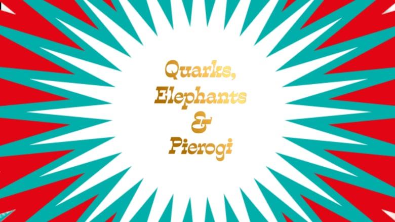 """""""Quarks, Elephant and pierogi"""" otrzymała nagrodę honorową 59. Konkursu PTWK Najpiękniejsze Książki Roku 2018"""